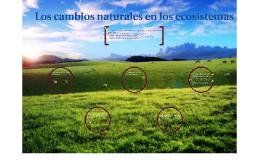 Los cambios naturales en los ecosistemas