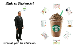 HISTORIA DE  STARBUCKS COFFEE