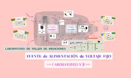 >> LABORATORIO N°8: FUENTE de ALIMENTACIÓN de VOLTAJE FIJO