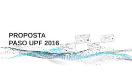 PROPOSTA PASO UPF 2016