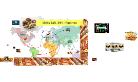 Units 245 & 291 - Pastries