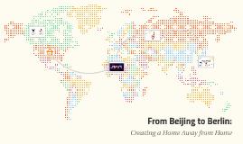 From Beijing to Berlin:
