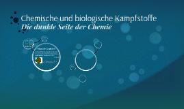 Chemische und biologische Kampfstoffe