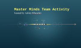 MasterMinds Team Acitivity