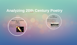 Analyzing 20th Century Poetry