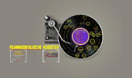 Filmmusikalische Register