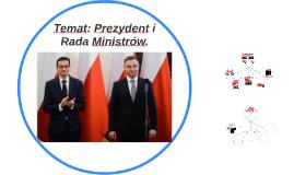 Temat: Prezydent i Rada Ministrów.