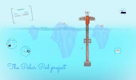 The Polar Pod project 2