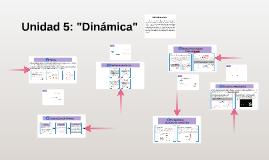 "Unidad 5: ""Dinámica"""