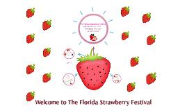 Te Florida  Strawberry Festival welcome visitors  form  thro