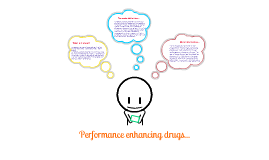 Use of performance of enhancing drugs...