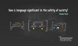 Language and the Safety of Society