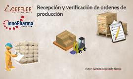 recepción y verificación de órdenes de producción
