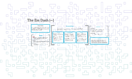 The Em Dash ()