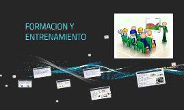 Copy of FORMACION Y ENTRENAMIENTO
