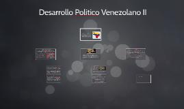 Desarrollo Politico Vanezolano II