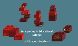 Interpreting In Educational Settings