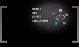 Health and safety legislations