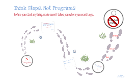 Think Steps, Not Programs