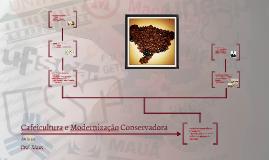 Cafeicultura e Modernização Conservadora