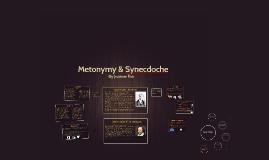 Metonymy & Synecdoche
