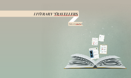 LITERARY TRAVELLERS