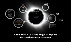 Copy of Explicit Instructions In a Classroom