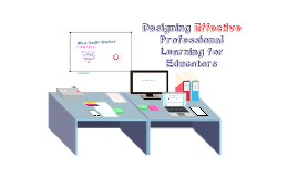 Designing Professional Development for Educators