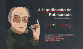 Copy of A Significação da Publicidade - Jean Baudrillard