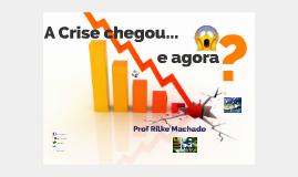 A crise chegou e agora? Finanças pessoas