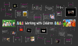 Copy of Working with Children