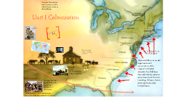 Unit 1: Colonization