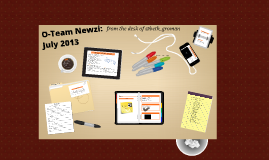 O-Team Newzi: July 2013