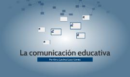 La comunicación educativa