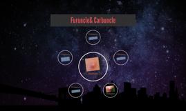 Furuncle& Carbuncle
