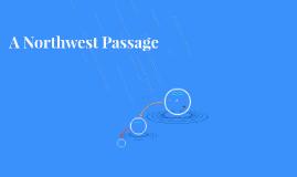 A Northwest Passage