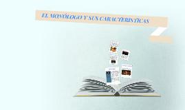 Copy of EL MONÓLOGO Y SUS CARACTERISTICAS