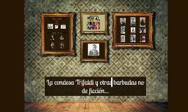 La condesa Trifaldi...