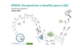 Encontro científico do Episus - Perspectivas e desafios para o SUS - 25mar2013