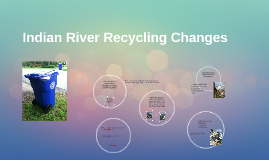 Indian River Recycling Changes