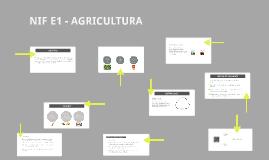 NIF E1 - AGRICULTURA