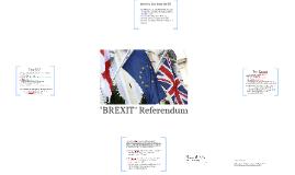"""BREXIT"" Referendum"