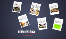 Activated Flatbread