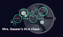 Mrs. Gasser's ELA Class