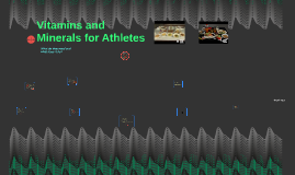 Vitamins and Minerals for Athletes
