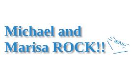 Michael And Marisa Rock!
