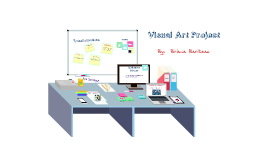 Visual Arts Project