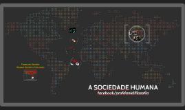 A Sociedade Humana