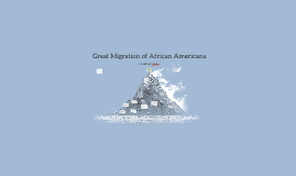 Great Migration of African Americans