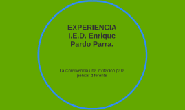 I.E.D. Enrique Pardo Parra.